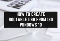How To Create Bootable USB From ISO Windows 10