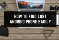 How To Find Lost Android Phone Easily
